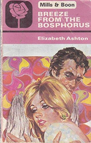 Breeze from the Bosphorus: Ashton, Elizabeth