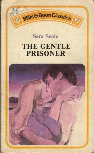 Gentle Prisoner: Seale, Sara