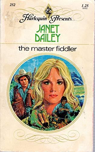 9780263725704: The Master Fiddler