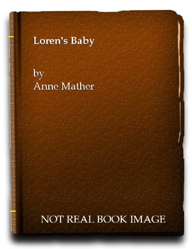 Lorens Baby: Anne Mather
