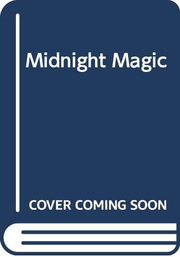 9780263726152: MIDNIGHT MAGIC (1380)