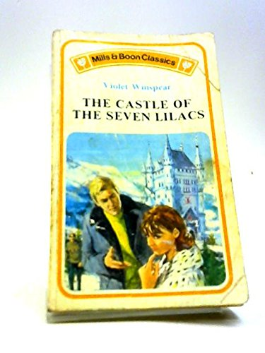 9780263726831: The Castle of the Seven Lilacs