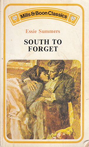 9780263726985: South to Forget