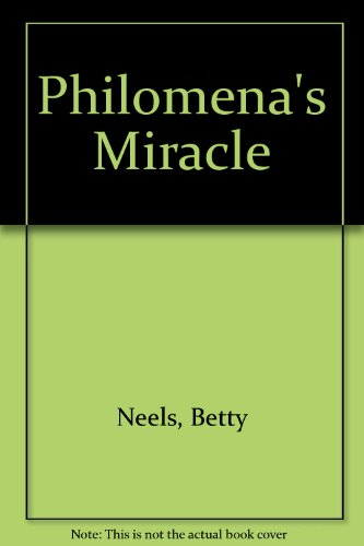 Philomena's Miracle (Romance 2202) (0263727076) by Neels, Betty