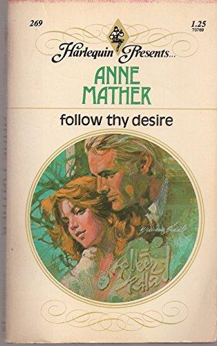 9780263727951: Follow Thy Desire