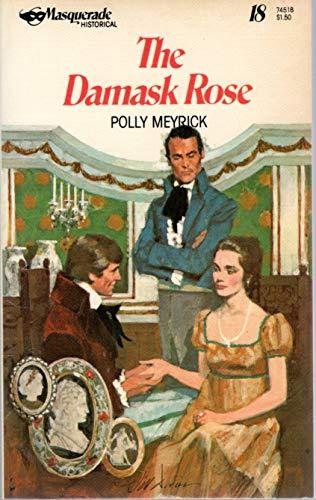 The Damask Rose: Meyrick, Polly