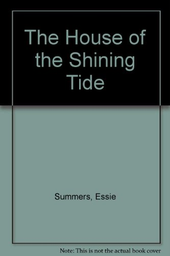 9780263729726: The House of the Shining Tide