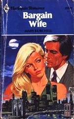 Bargain Wife: Mary Burchell