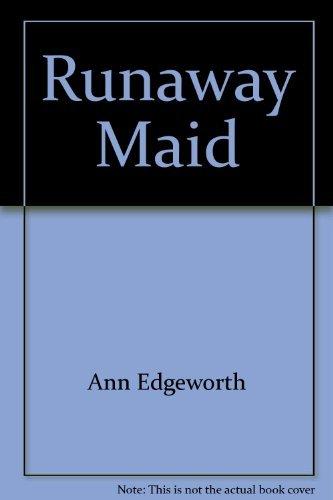 Runaway Maid: Ann Edgeworth