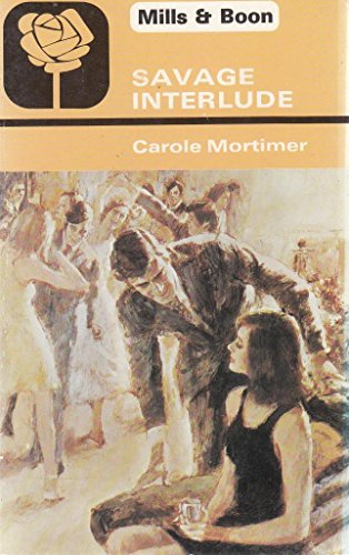 Savage Interlude: Carole Mortimer