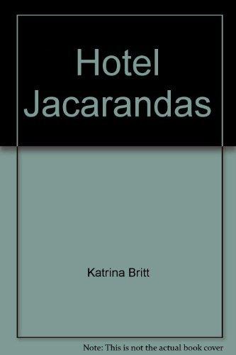 9780263732399: Hotel Jacarandas