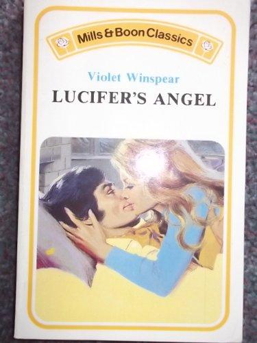 Lucifer's Angel: Violet Winspear