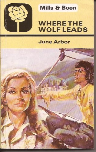 Where the Wolf Leads: Jane Arbor