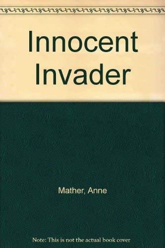 9780263733686: Innocent Invader