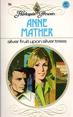 9780263733730: Silver Fruit Upon Silver Trees