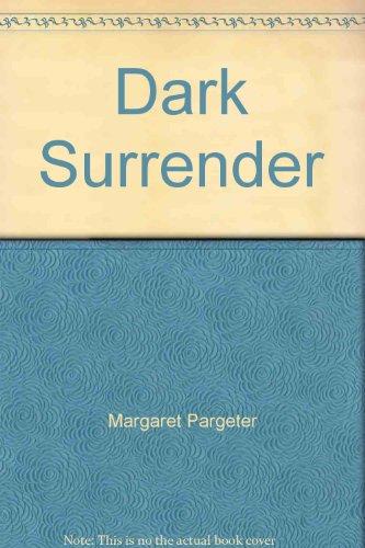 9780263734041: Dark Surrender