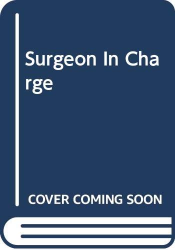 9780263734058: Surgeon in Charge