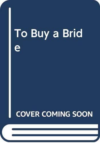 9780263734959: To Buy a Bride