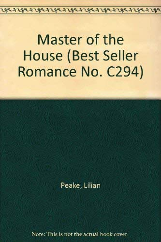 Master of the House (Best Seller Romance: Peake, Lilian