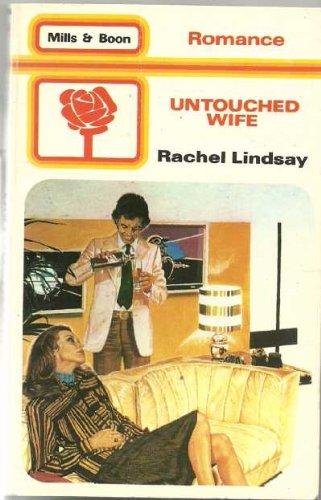 UNTOUCHED WIFE 1815: RaCHEL LINDSAY