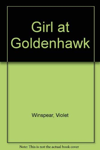 9780263735512: Girl at Goldenhawk