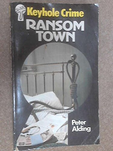 Ransom Town: Alding, Peter
