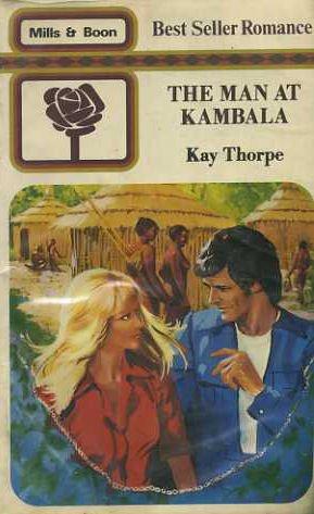 9780263735949: THE MAN AT KAMBALA (C297)