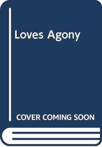 9780263736069: Love's agony