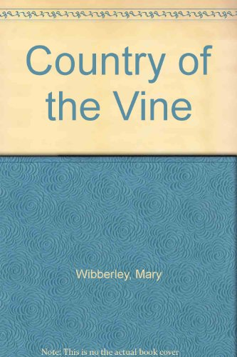 9780263736366: Country Of The Vine