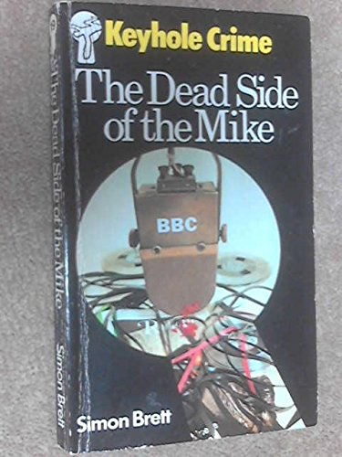 9780263736632: The dead side of the mike
