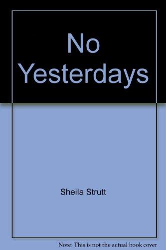 9780263736731: No Yesterdays