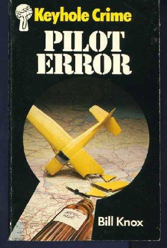 9780263737080: Pilot Error (Keyhole Crime)