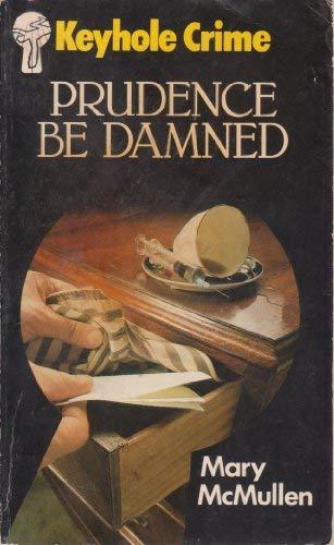 9780263737103: Prudence Be Damned (Keyhole Crime No 29)