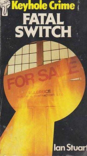 9780263737400: Fatal Switch (Keyhole Crime No 34)