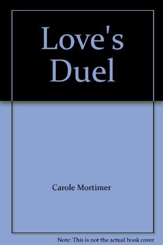 9780263737578: Love's Duel