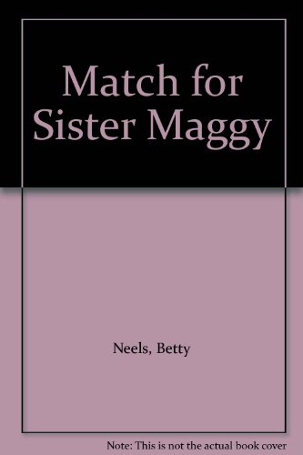 9780263737608: Match for Sister Maggy