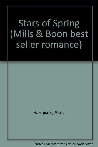 9780263737639: Stars of Spring (Mills & Boon best seller romance)