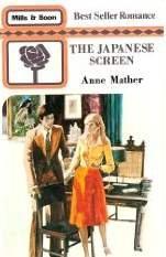 Japanese Screen (Mills & Boon best seller: Anne Mather