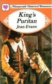 King's Puritan (Masquerade historical romances): Jean Evans