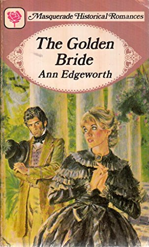 Golden Bride: Ann Edgeworth