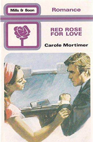 Red Rose for Love: Carole Mortimer