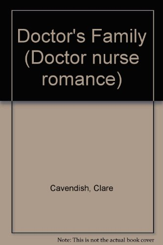 Doctor's Family (Doctor nurse romance): Cavendish, Clare