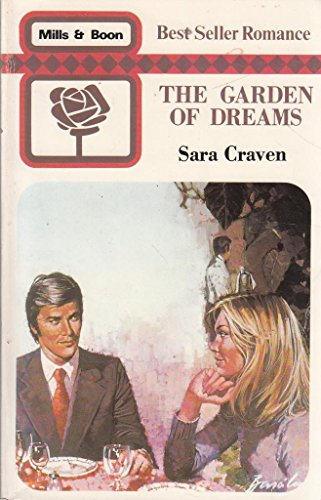 9780263738490: Garden of Dreams (Mills & Boon best seller romance)