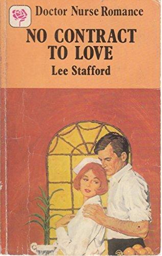9780263738797: No Contract to Love (Doctor nurse romance)