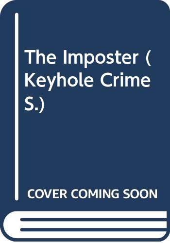 9780263738827: The Imposter (Keyhole Crime S.)