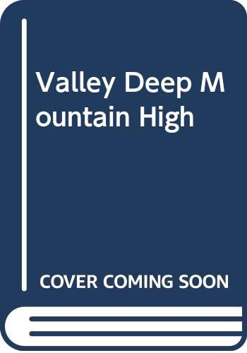 Valley Deep, Mountain High (Bestseller Romance): Mather, Anne