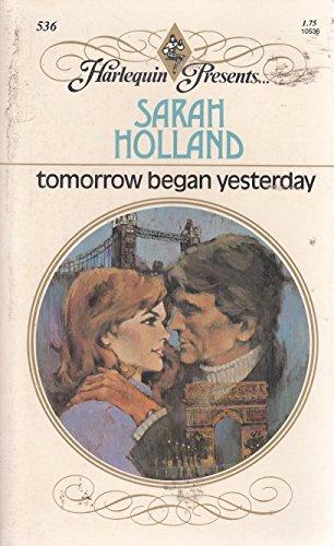 9780263739022: Tomorrow Began Yesterday