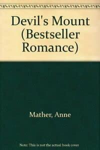 Devil's Mount (Bestseller Romance) (9780263739930) by Anne Mather