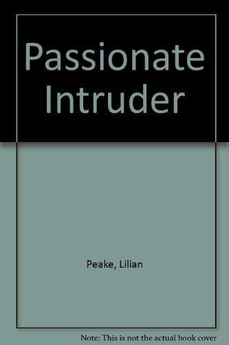 9780263740417: Passionate Intruder