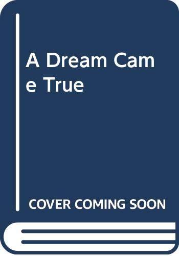 9780263740424: Dream Came True